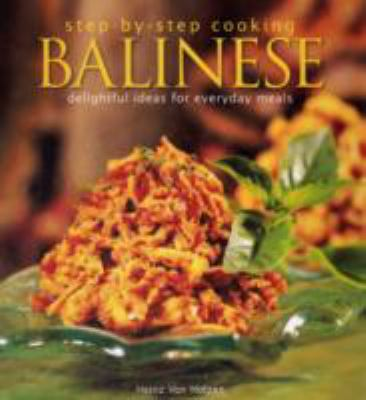 Step by Step Cooking Balinese 9789814276122