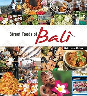 Street Foods of Bali 9789812615251