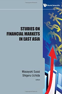 Studies on Financial Markets in East Asia 9789814343367