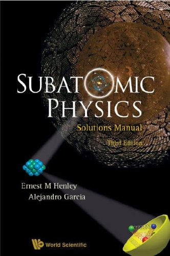 Quation and soultion manual for nuclear physics ebook pdf array subatomic physics solutions manual by ernest m henley alejandro rh betterworldbooks com fandeluxe Choice Image