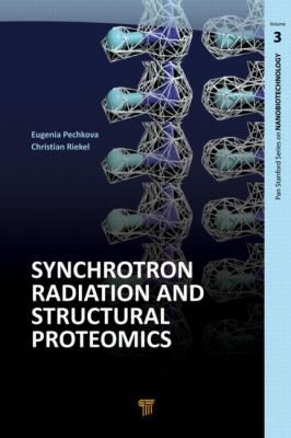 Synchrotron Radiation and Structural Proteomics 9789814267380
