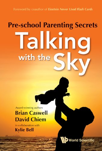 Pre-School Parenting Secrets: Talking with the Sky 9789814317092