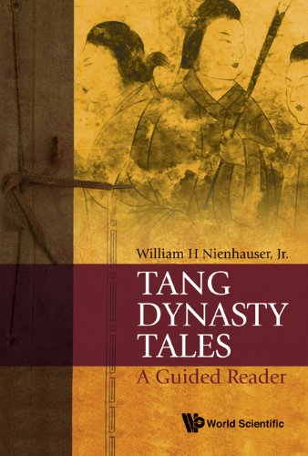 Tang Dynasty Tales: A Guided Reader 9789814287289