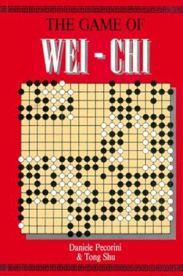 The Game of Wei-Chi 9789812180155