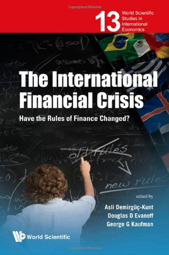 The International Financial Crisis: Have the Rules of Finance Changed? 9789814322089