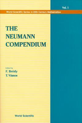 The Neumann Compendium 9789810222017