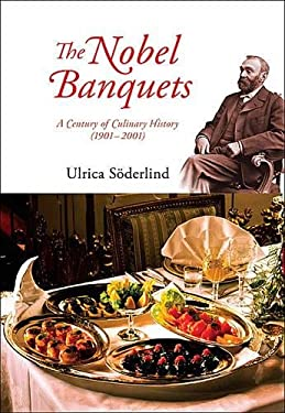 The Nobel Banquets: A Century of Culinary History (19012001) 9789814313117