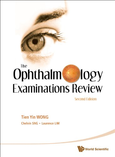 The Ophthalmology Examinations Review 9789814304405