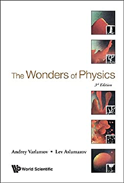 The Wonders of Physics: 3rd Edition 9789814374156