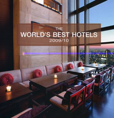 The World's Best Hotels 9789814260039