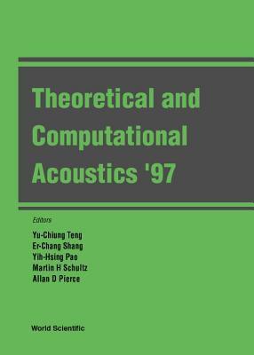 Theoretical & Computational Acoustics '97 9789810234638