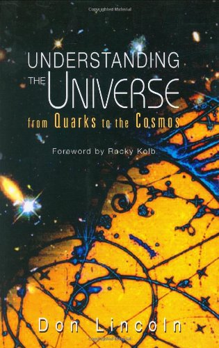 Understanding the Universe: From Quarks to the Cosmos 9789812387059
