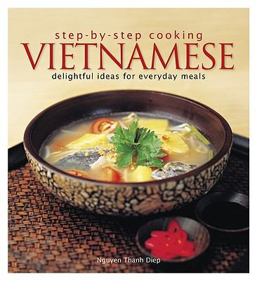 Vietnamese: Delightful Ideas for Everyday Meals 9789812617972