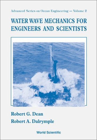 Water Wave Mechanics for Engineers and S 9789810204204