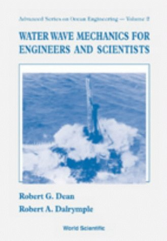 Water Wave Mechanics for Engineers and Scientists 9789810204211