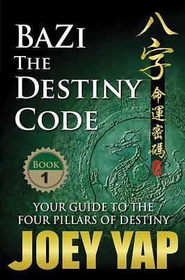 BaZi: The Destiny Code 9789833332014