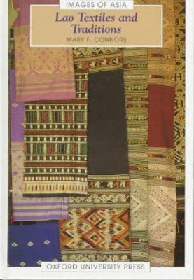 Lao Textiles and Traditions 9789835600012