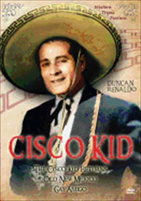 Cisco Kid: Duncan Renaldo Triple Feature