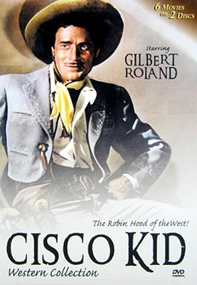 Cisco Kid Western Collection 1946-1947