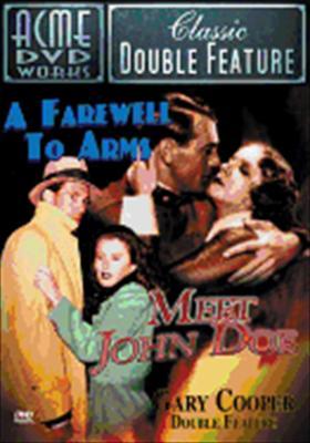 Farewell to Arms / Meet John Doe