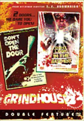 Grindhouse: Don't Open the Door / Don't Look in the Basement