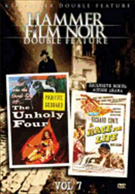 Hammer Film Noir-V07 Unholy Four/Race for Life