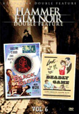 Hammer Film Noir-Vo6 Black Glove/Deadly Game