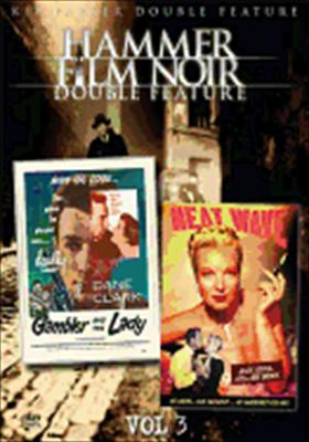 Hammer Film Noir Volume 3: Gambler & the Lady / Heat Wave
