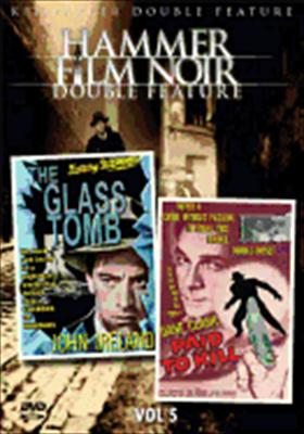 Hammer Film Noir Volume 5: Glass Tomb / Paid to Kill