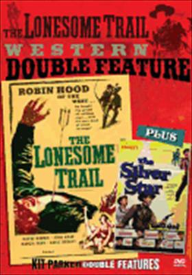 Lonesome Trail / Silver Star