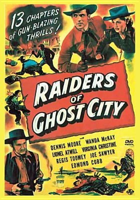 Raiders of Ghost City
