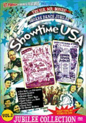 Showtime USA Volume 2: Yes Sir Mr. Bones & Square Dance Jubilee