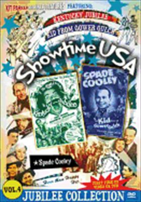Showtime USA Volume 4: Kentucky Jubilee & the Kid from Gower Gulch