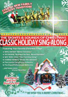 Sights & Sounds of Christmas: Classic Holiday Sing-Along