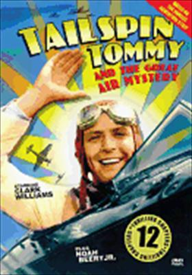 Tailspin Tommy: Great Air Mystery