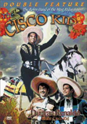 The Cisco Kid: Double Feature #2