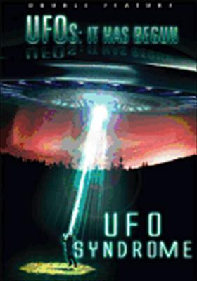 UFOs: It Has Begun / UFO Syndrome