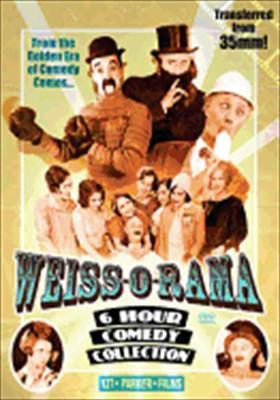 Weiss-O-Rama 6 Hour Comedy Collection