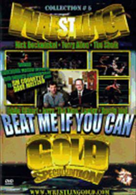 Wrestling Gold Collection 5-Beat Me If You Can
