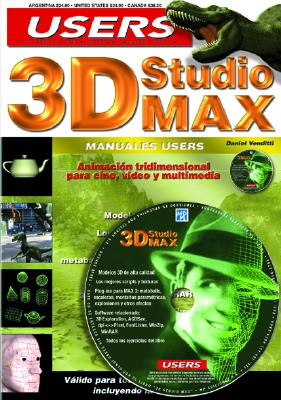 3D Studio Max Manual del Usuario [With CDROM] 9789875260399