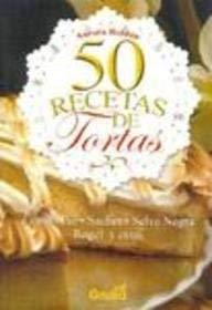 50 Recetas de Tortas 9789875202580