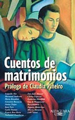 Cuentos de Matrimonios = Short Stories on Marriage 9789870414216