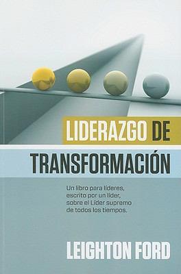 Liderazgo de Transformacion = Transforming Leadership 9789875572690