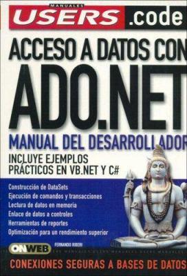 Acceso a Datos Con ADO.NET - Manual del Desarrollador 9789871347070