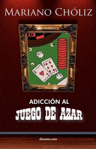 Adiccin Al Juego de Azar 9789871462865