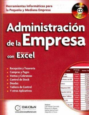 Administracion de La Empresa Con Excel [With CDROM] 9789871046232