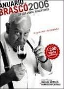 Anuario Brasco 2006 de Los Vinos Argentinos 9789872264604