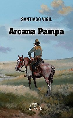 Arcana Pampa 9789872299927