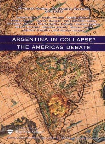 Argentina in Collapse?: The Americas Debate 9789879803325