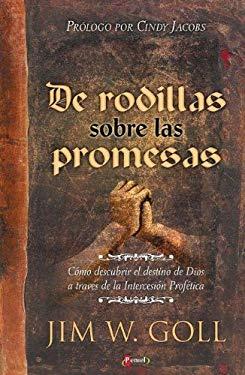 Arrodillados Sobre Sus Promesas 9789875570870